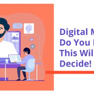 Digital Marketing Coach: Do You Really Need It? This Will Help You Decide!