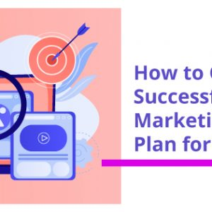 How to create a successful content marketing strategy plan for your business?