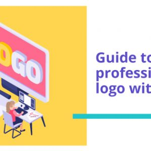 Guide to how to make a professional business logo with Canva